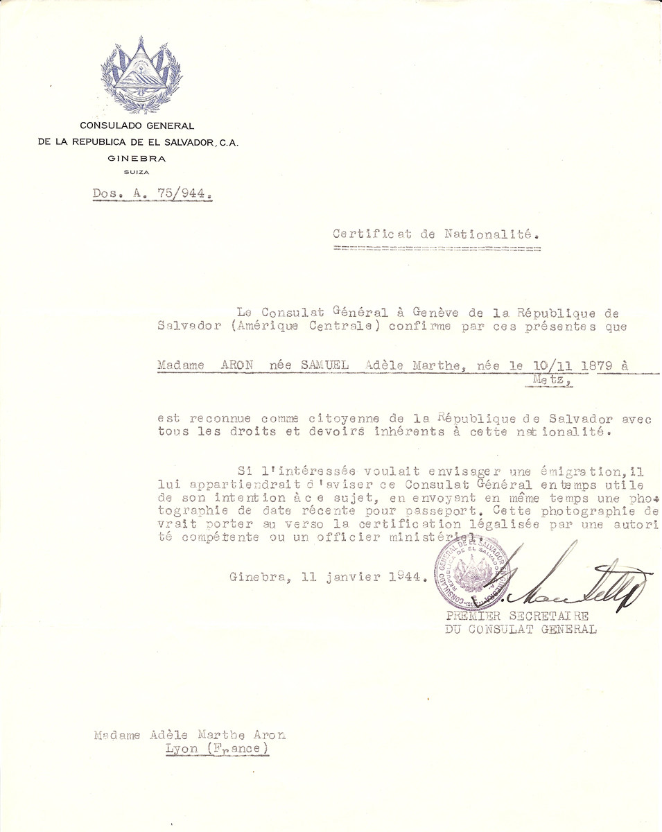 Unauthorized Salvadoran citizenship certificate issued to Adele Marthe (nee Samuel) Aron (b. November 10, 1879 in Metz), by George Mandel-Mantello, First Secretary of the Salvadoran Consulate in Switzerland and sent to her residence in Lyon.