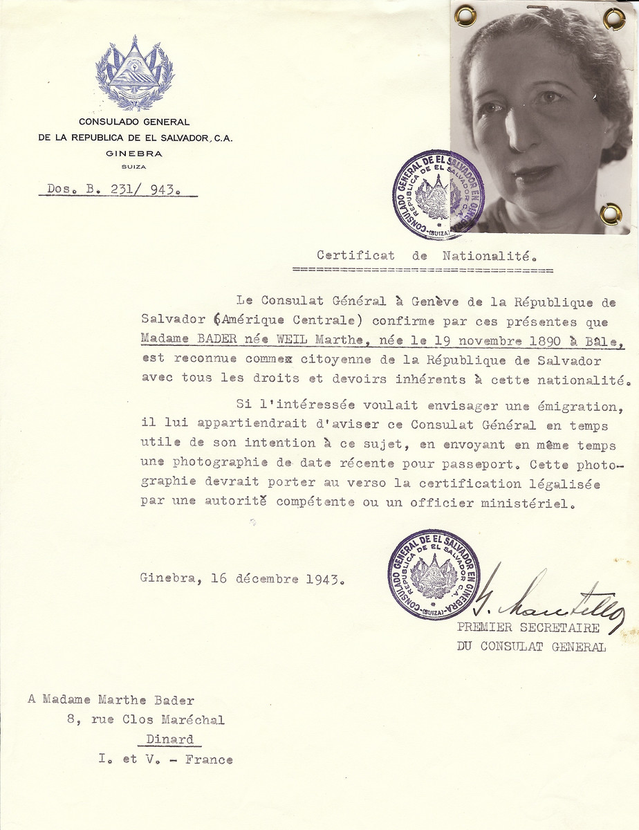 Unauthorized Salvadoran citizenship certificate issued to Marthe (nee Weil) Bader (b. November 19, 1890 in Bale), by George Mandel-Mantello, First Secretary of the Salvadoran Consulate in Switzerland and sent to her residence in Dinard.  Marthe Bader was deported to Auschwitz on February 3, 1944 on Convoy #67.