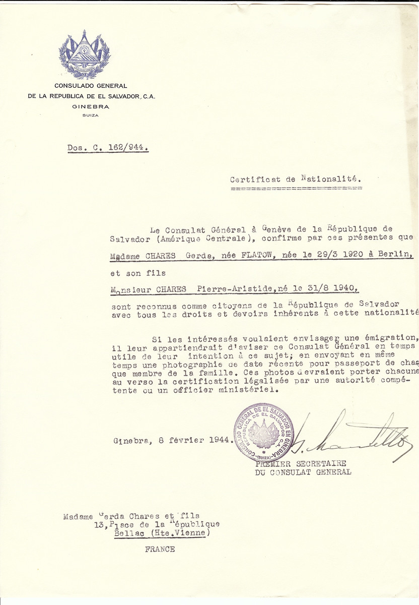 Unauthorized Salvadoran citizenship certificate issued to Gerda (nee Flatow) Chares (b. March 3, 1929 in Berlin) and her son Pierre Aristide Chares (b. August 31, 1940), by George Mandel-Mantello, First Secretary of the Salvadoran Consulate in Switzerland and sent to her residence in Bellac.  Both survived the war.