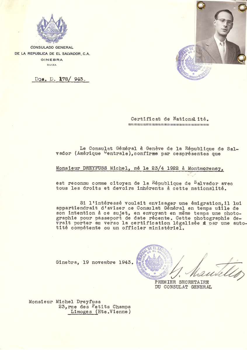 Unauthorized Salvadoran citizenship certificate issued to Michel Dreyfuss (b. April 23, 1922 in Montmorency by George Mandel-Mantello, First Secretary of the Salvadoran Consulate in Switzerland, and sent to his residence in Limoges.  Michel Dreyfuss was deported to Auschwitz on Convoy #69.