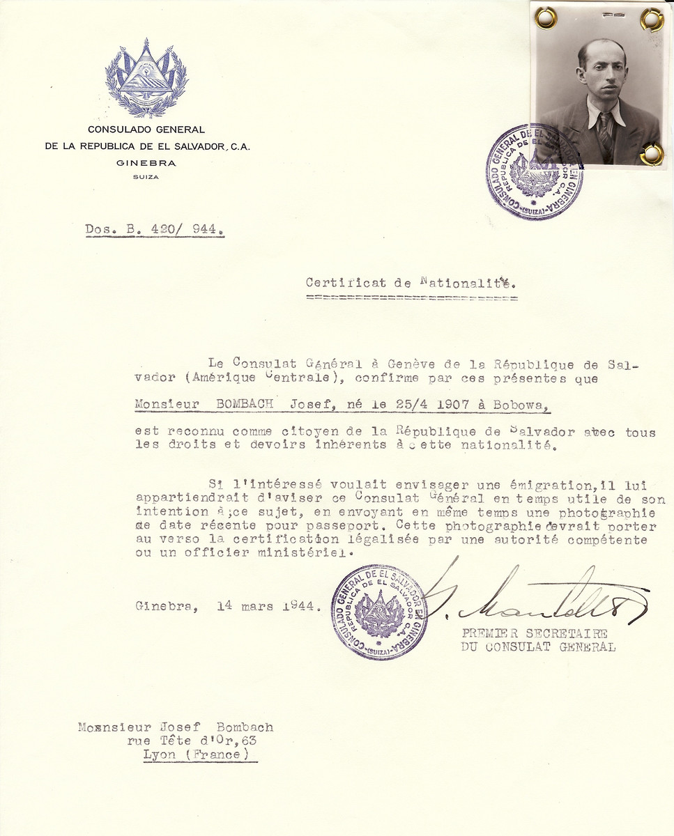 Unauthorized Salvadoran citizenship certificate issued to Josef Bombach (b. April 25, 1907 in Bobowa), by George Mandel-Mantello, First Secretary of the Salvadoran Consulate in Switzerland and sent to his residence in Lyon.  Joseph Bombach escaped to Switzerland on November 5, 1943.
