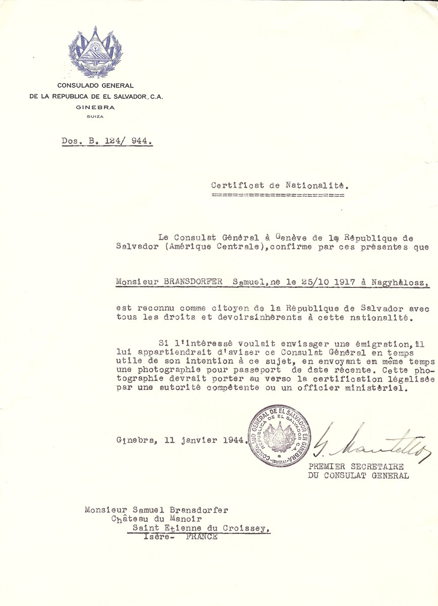 Unauthorized Salvadoran citizenship certificate issued to Samuel Bransdorfer (b. October 25, 1917 in Nagyhalosz), by George Mandel-Mantello, First Secretary of the Salvadoran Consulate in Switzerland and sent to his residence in Saint Etienne du Croissey.  Chateau Manoir served as a religious children's home under the supervision of Rabbi Zalman Schneersohn.