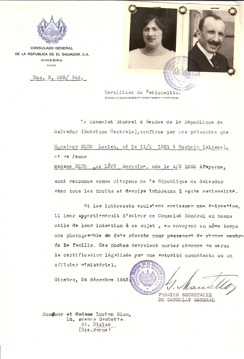 Unauthorized Salvadoran citizenship certificate issued to Lucien Blum (b. January 11, 1881 in Rosheim) and his wife Germaine (nee Levy) Blum (b. March 4, 1892 in Payerne), by George Mandel-Mantello, First Secretary of the Salvadoran Consulate in Switzerland and sent to their residence in St. Dizier.  Both were deported to Auschwitz on Convoy #68.