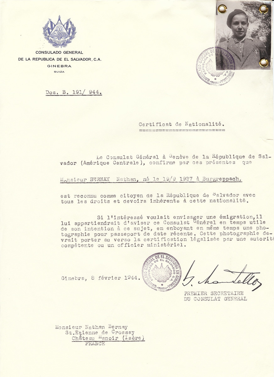 Unauthorized Salvadoran citizenship certificate issued to Nathan Bernay (b. September 19, 1927 in Burgreppach), by George Mandel-Mantello, First Secretary of the Salvadoran Consulate in Switzerland and sent to his residence in Chateau Manoir in St. Etienne de Crossay.  Nathan Bernay survived the war.  Chateau Manoir served as a religious children's home under the supervision of Rabbi Zalman Schneersohn.  According to Nathan Bernay this photograph was probably taken in either 1942 and 1943.