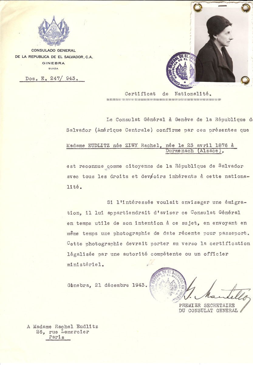 Unauthorized Salvadoran citizenship certificate issued to Rachel (nee Ziwy) Eudlitz (b. April 23, 1876 in Durmenach) by George Mandel-Mantello, First Secretary of the Salvadoran Consulate in Switzerland and sent to her residence in Paris.