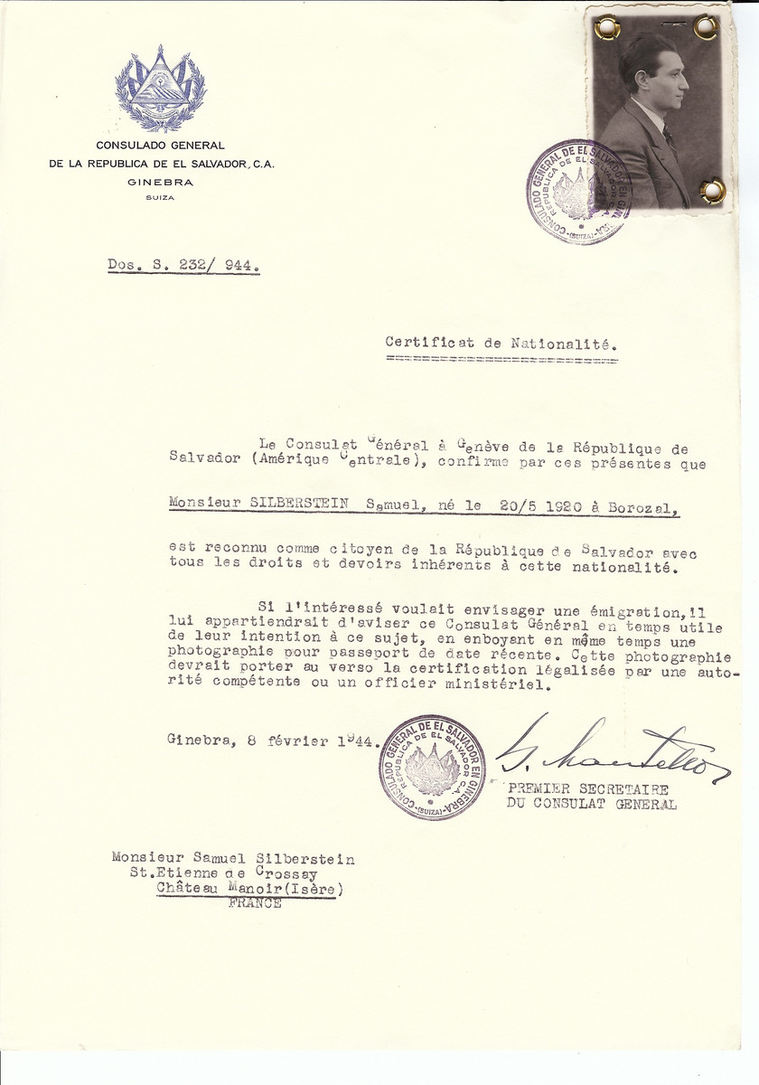 Unauthorized Salvadoran citizenship certificate issued to Samuel Silberstein (b. May 20, 1920 in Borozal) by George Mandel-Mantello, First Secretary of the Salvadoran Consulate in Switzerland and sent to his residence in the Chateau Manoir children's home in Saint Etienne de Crossey.   Chateau Manoir served as a religious children's home under the supervision of Rabbi Zalman Schneersohn.