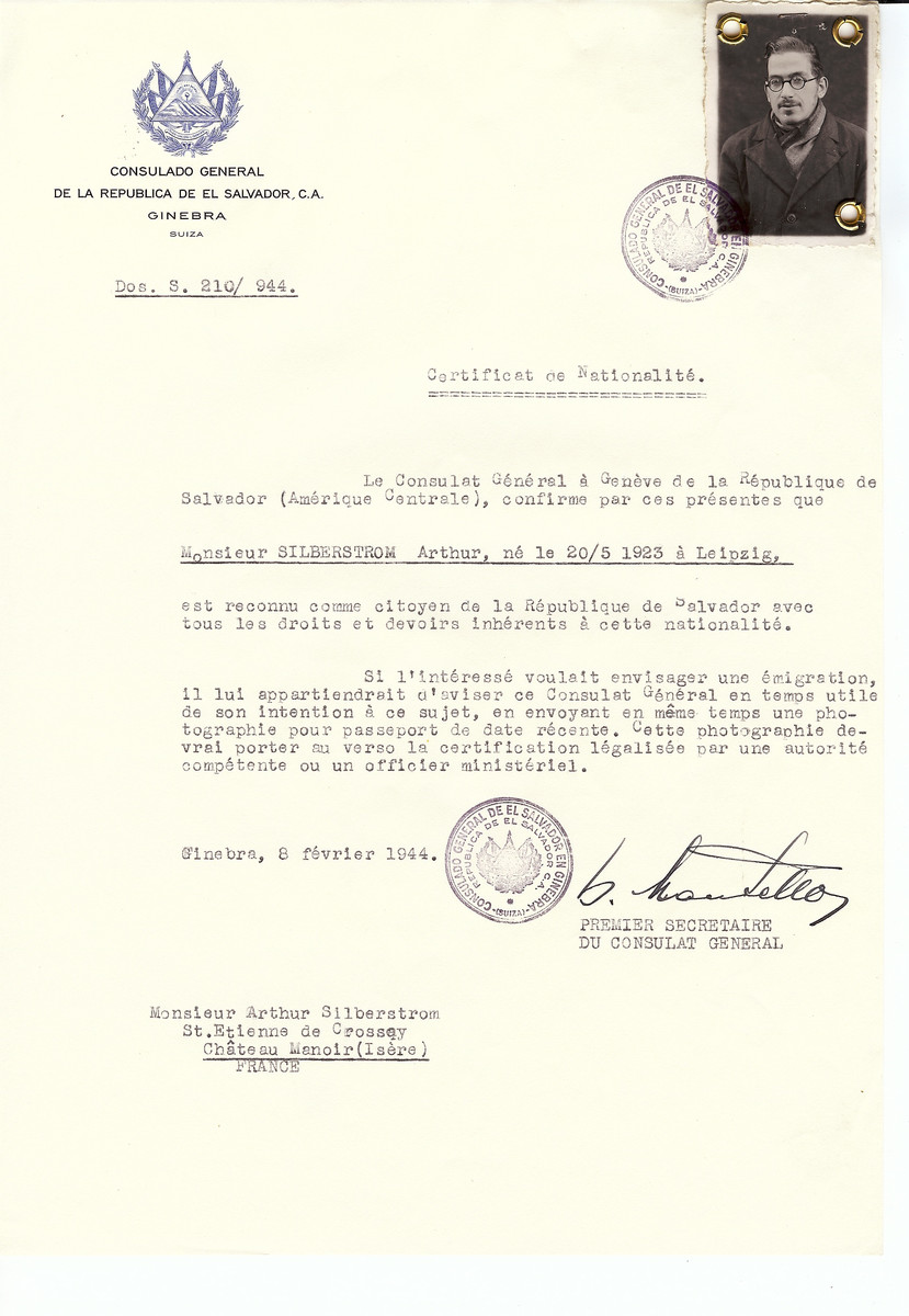 Unauthorized Salvadoran citizenship certificate issued to Arthur Silberstrom (b. May 20, 1923 in Leipzig) by George Mandel-Mantello, First Secretary of the Salvadoran Consulate in Switzerland and sent to his residence in the Chateau Manoir children's home in Saint Etienne de Crossey.   Arthur Silberstrom survived the war.  Chateau Manoir served as a religious children's home under the supervision of Rabbi Zalman Schneersohn.