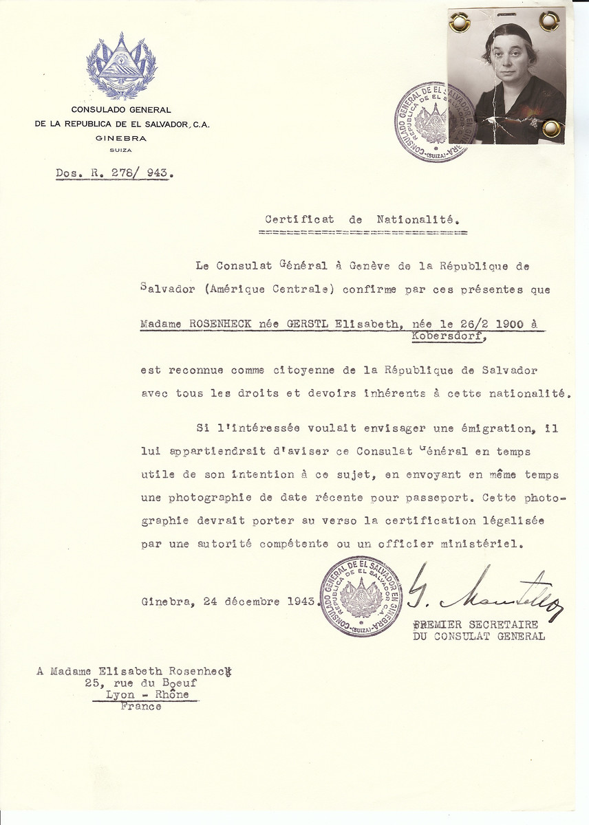 Unauthorized Salvadoran citizenship certificate issued to Elisabeth (nee Gerstl) Rosenheck (b. February 26, 1900 in Kobersdorf) by George Mandel-Mantello, First Secretary of the Salvadoran Consulate in Switzerland and sent to her residence in Lyon.   Elisabeth Rosenheck was deported to Theresienstadt from Lyon on August 22, 1944.