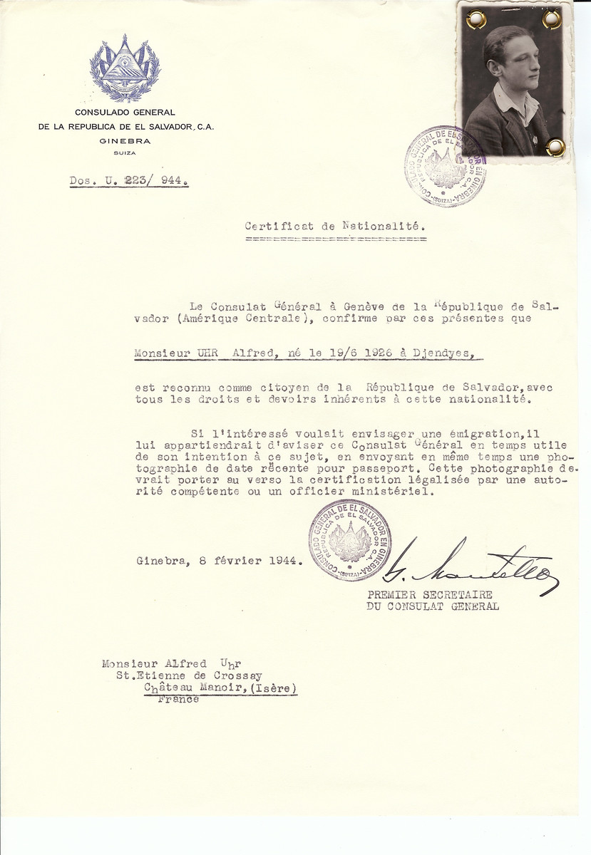 Unauthorized Salvadoran citizenship certificate issued to Alfred Uhr (b. June 19, 1926 in Djendyes) by George Mandel-Mantello, First Secretary of the Salvadoran Consulate in Switzerland and sent to him in Chateau Manoir.   Chateau Manoir served as a religious children's home under the supervision of Rabbi Zalman Schneersohn.