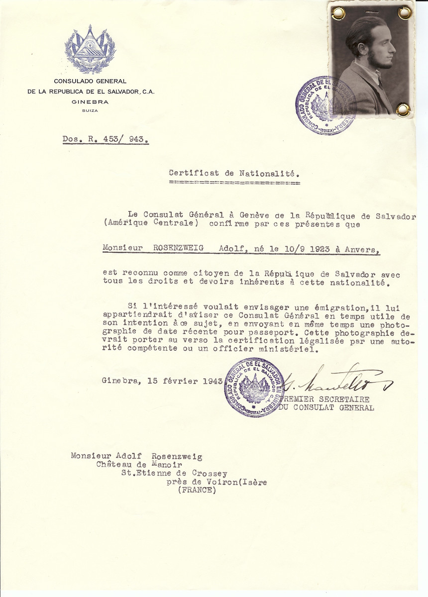 Unauthorized Salvadoran citizenship certificate issued to Adolf Rosenzweig (b. September 10, 1923 in Antwerp) by George Mandel-Mantello, First Secretary of the Salvadoran Consulate in Switzerland and sent to him in the Chateau de Manoir in St. Etienne de Crossey.  Chateau Manoir served as a religious children's home under the supervision of Rabbi Zalman Schneersohn.