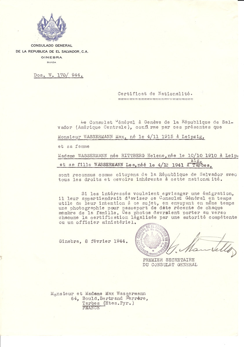 Unauthorized Salvadoran citizenship certificate issued to Max Wasserman (b. November 11, 1915 in Leipzig), his wife Helene (nee Rittberg) Wasserman (b. October 10, 1910 in Leipzig) and daughter Lean (b. December 4, 1941 in Tarbes) by George Mandel-Mantello, First Secretary of the Salvadoran Consulate in Switzerland and sent to their residence in Tarbes.