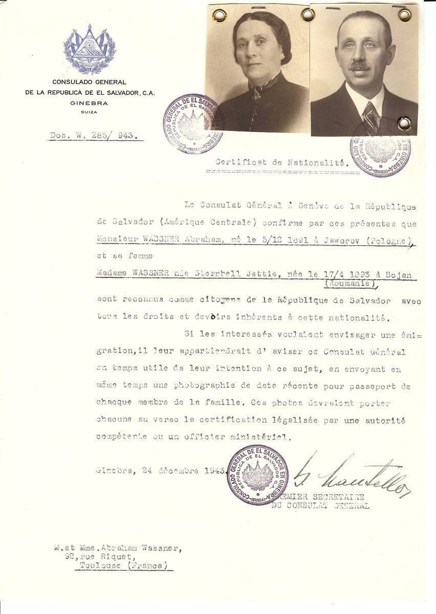 Unauthorized Salvadoran citizenship certificate issued to Abraham Wassner (b. December 5, 1891 in Jaworov, Poland) and his wife Jettie (nee Sternhell) Wassner (b. April 17, 1893 in Bojan, Romania) by George Mandel-Mantello, First Secretary of the Salvadoran Consulate in Switzerland and sent to their residence in Toulouse.   Abraham and Jettie Wassner survived the Holocaust and moved to New York after the war.