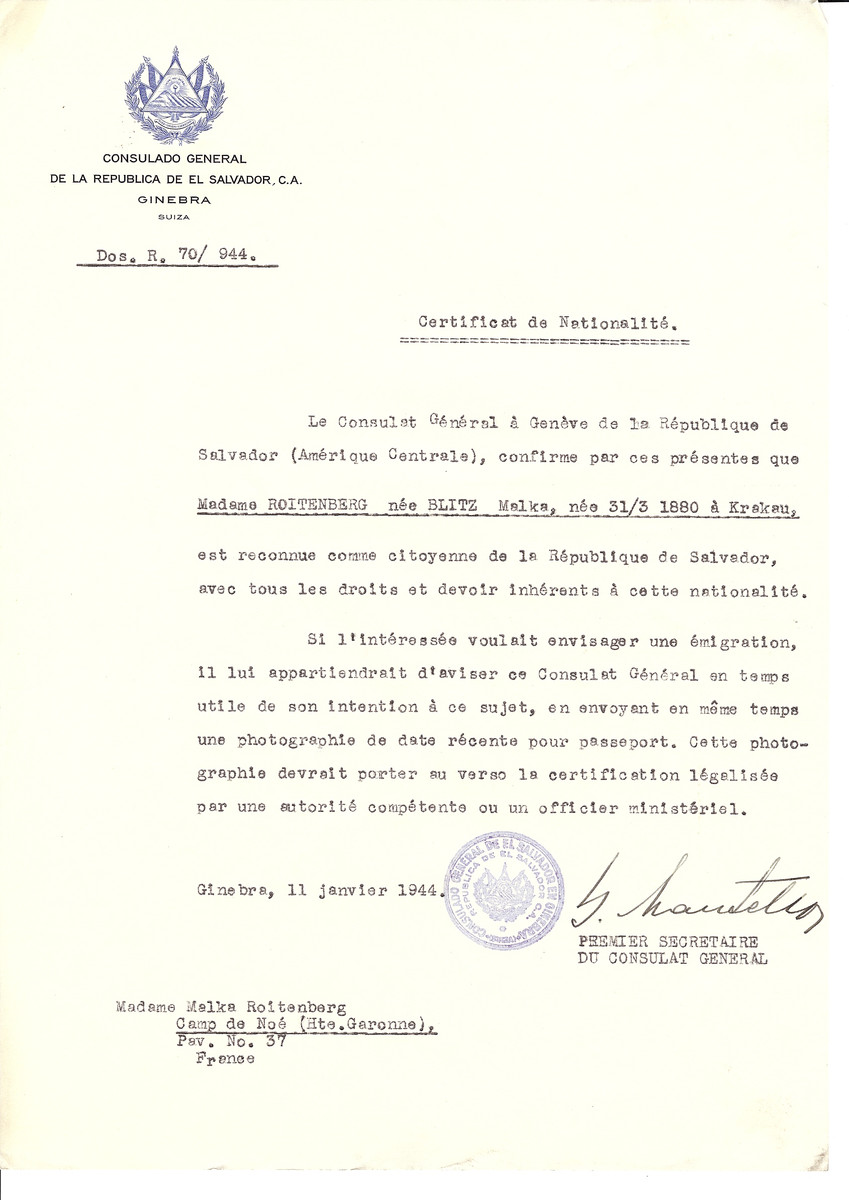 Unauthorized Salvadoran citizenship certificate issued to Malka (nee Blitz) Roitenberg (b. March 31, 1880 in Krakow) by George Mandel-Mantello, First Secretary of the Salvadoran Consulate in Switzerland and sent to her in Camp de Noe.  Malka Roitenberg was deported to Auschwitz on Convoy #75 on May 30, 1944.
