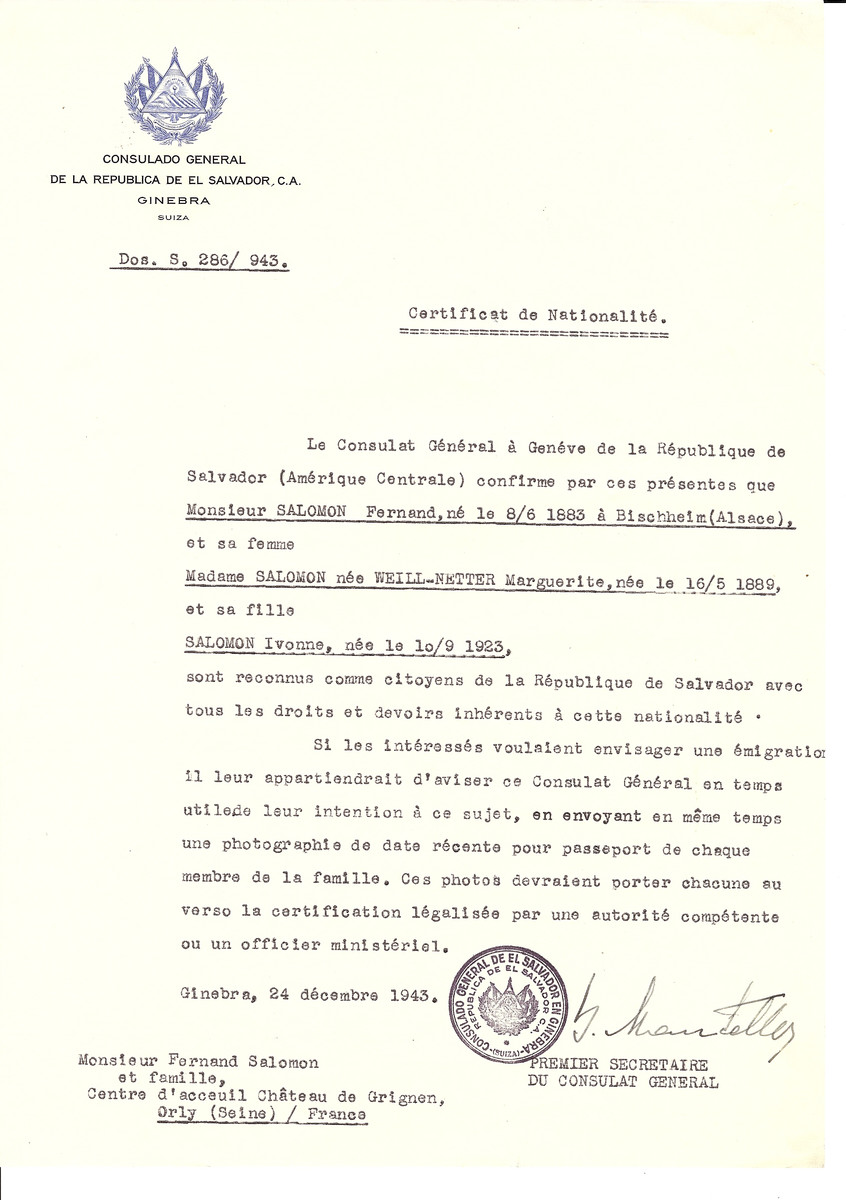 Unauthorized Salvadoran citizenship certificate issued to Fernand Salomon (b. June 8, 1883 in Bischheim), his wife Marguerite (nee Weil-Netter) Salomon (b. May 16, 1889) and their daughter Ivonne (b. September 10, 1923) by George Mandel-Mantello, First Secretary of the Salvadoran Consulate in Switzerland and sent to their residence in Orly.   Marguerite Salomon was deported to Auschwitz on Convoy #67 on March 2, 1944.