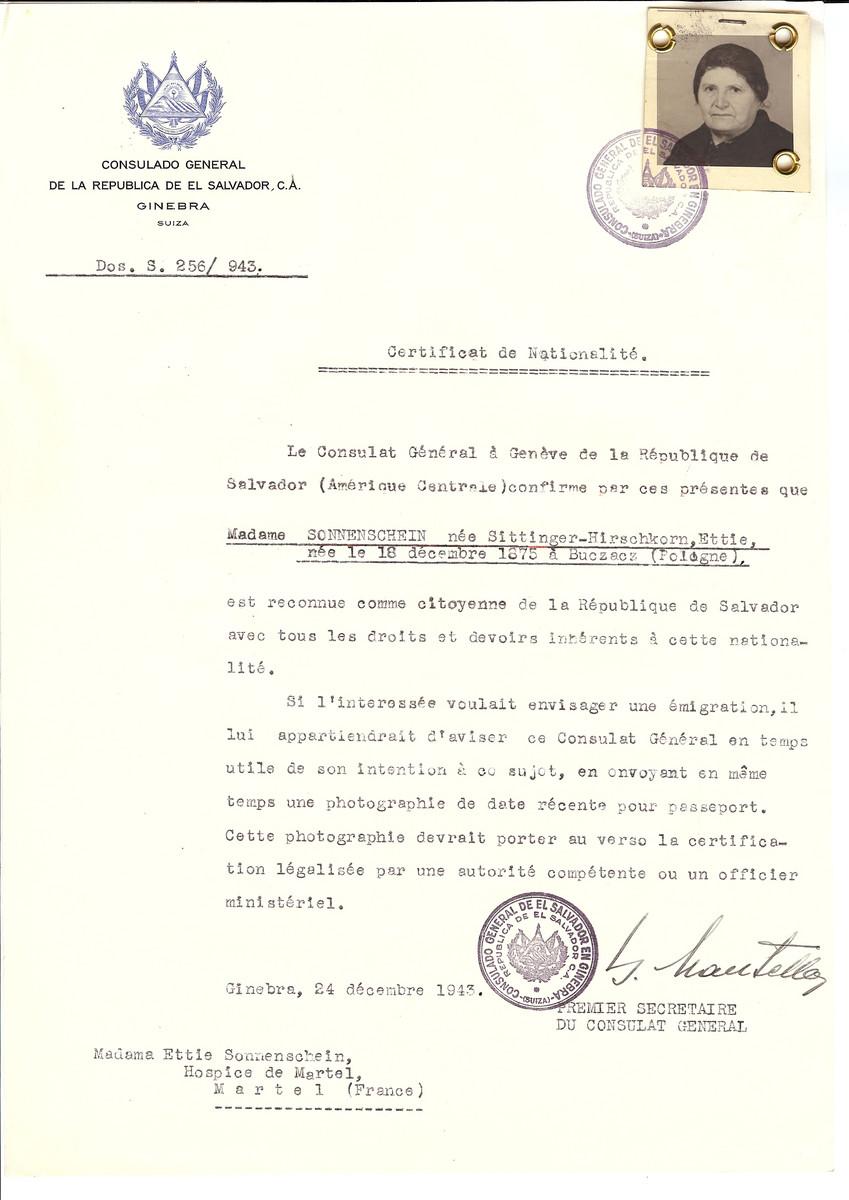 Unauthorized Salvadoran citizenship certificate issued to Ettie (nee Sittinger-Hirschkorn) Sonnenschein (b. Decembre 18, 1875 in Buczacz) by George Mandel-Mantello, First Secretary of the Salvadoran Consulate in Switzerland and sent to her residence in Martel.  Ettie Sonnenschein was deported to Auschwitz on Convoy 74.