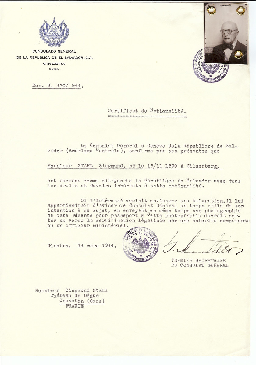 Unauthorized Salvadoran citizenship certificate issued to Siegmund Stahl (b. November 13, 1890 in Gilserberg) by George Mandel-Mantello, First Secretary of the Salvadoran Consulate in Switzerland and sent to his residence in Cazaubon.  He and his wife survived the Holocaust and moved to Israel.