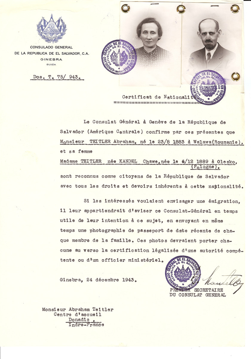 Unauthorized Salvadoran citizenship certificate issued to Abraham Teitler (b. August 23, 1883 in Walawa, Romania) and his wife Chawe (nee Kandel) Teitler (b. December 6, 1889 in Olesko, Poland) by George Mandel-Mantello, First Secretary of the Salvadoran Consulate in Switzerland and sent to their residence in Donadic.