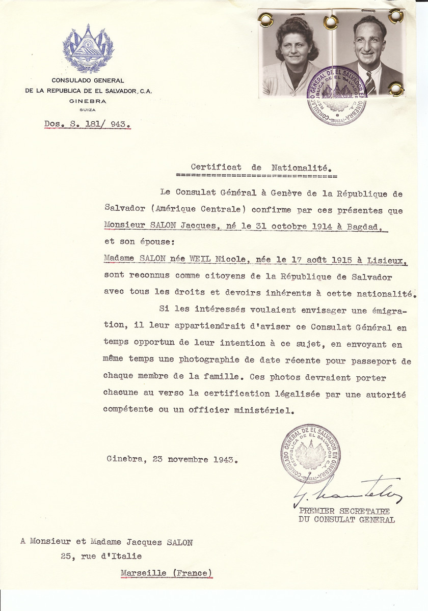 Unauthorized Salvadoran citizenship certificate issued to Jacques Salon (b. October 31, 1914 in Baghdad) and his wife Nicole (nee Weil) Salon (b. August 17, 1915 in Lisieux) by George Mandel-Mantello, First Secretary of the Salvadoran Consulate in Switzerland and sent to their residence in Marseille.   Jacques and Nicole Salon were the OSE directors of the home in Megeve.