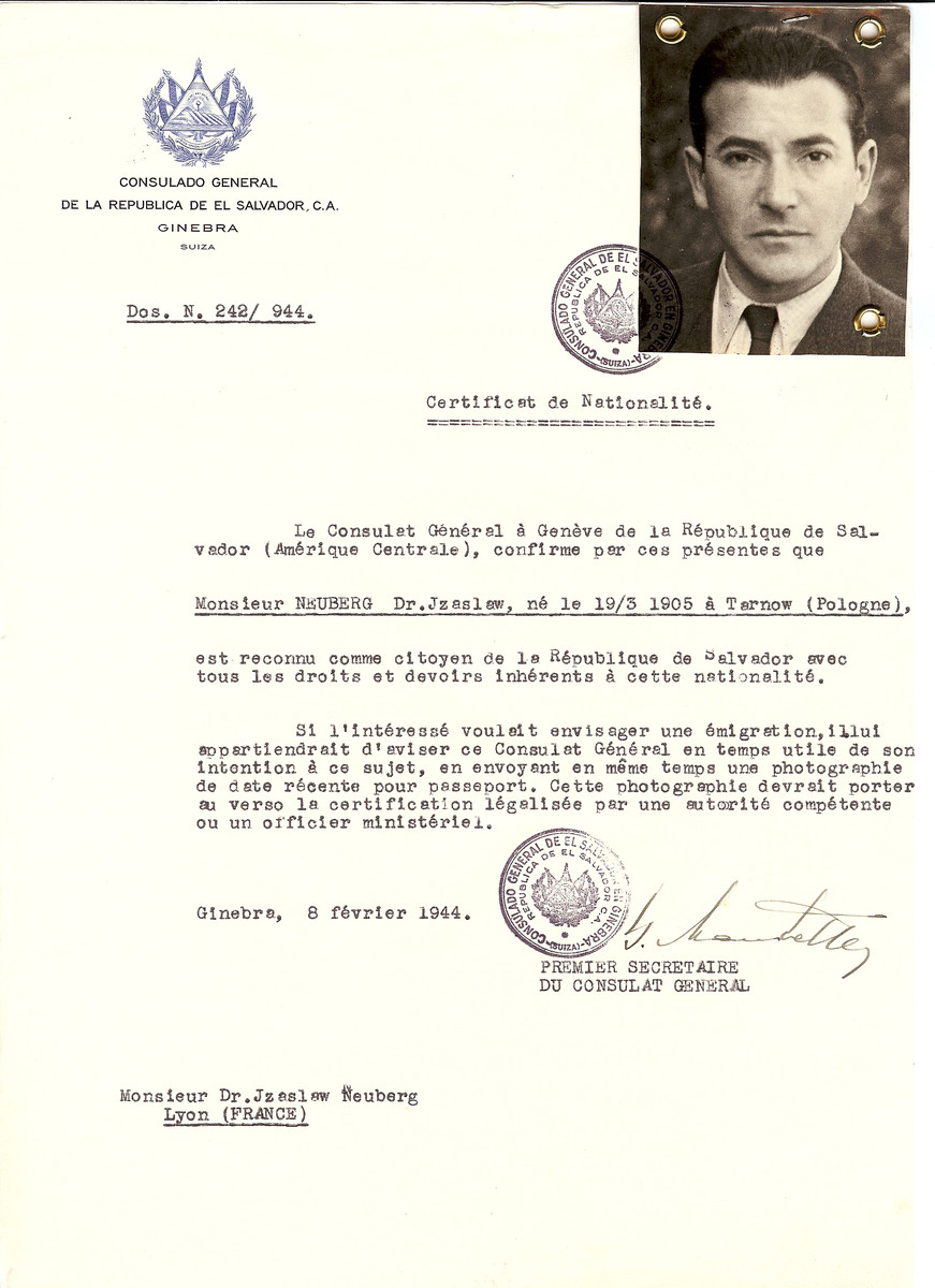 Unauthorized Salvadoran citizenship certificate issued to Dr. Jzaslaw Neuberg (b. March 19, 1905 in Tarnow) by George Mandel-Mantello, First Secretary of the Salvadoran Consulate in Switzerland and sent to his residence in Lyon.