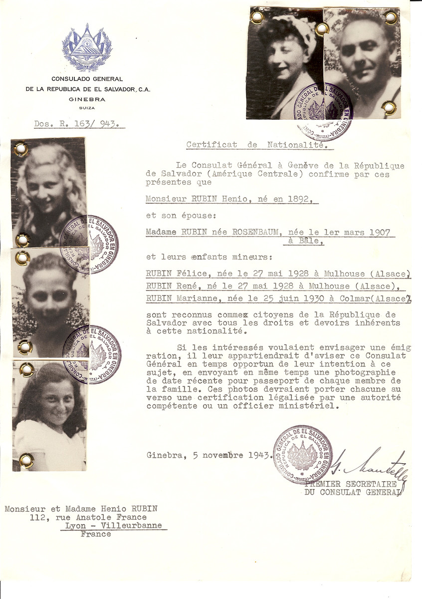 Unauthorized Salvadoran citizenship certificate issued to Henio Rubin (b. 1882), his wife (nee Rosenbaum, b. March 1907 in Bale), their twins Felice and Rene (b. May 27, 1928 in Mulhouse) and younger daughter Marianne (b. June 25, 1930 in Colmar) by George Mandel-Mantello, First Secretary of the Salvadoran Consulate in Switzerland and sent to their residence in Lyon.   All three children were deported to Auschwitz on Convoy #60 on July 10, 1943.