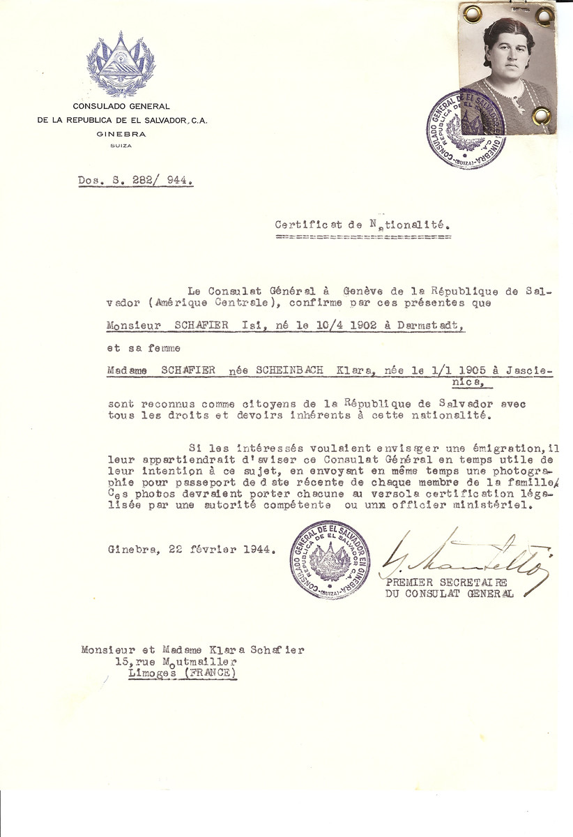 Unauthorized Salvadoran citizenship certificate issued to Isi Schafier (b. April 10, 1902 in Darmstadt) and his wife Klara (nee Scheinberg) Schafier (b. January 1, 1905 in Jascienica) by George Mandel-Mantello, First Secretary of the Salvadoran Consulate in Switzerland and sent to their residence in Limoges.