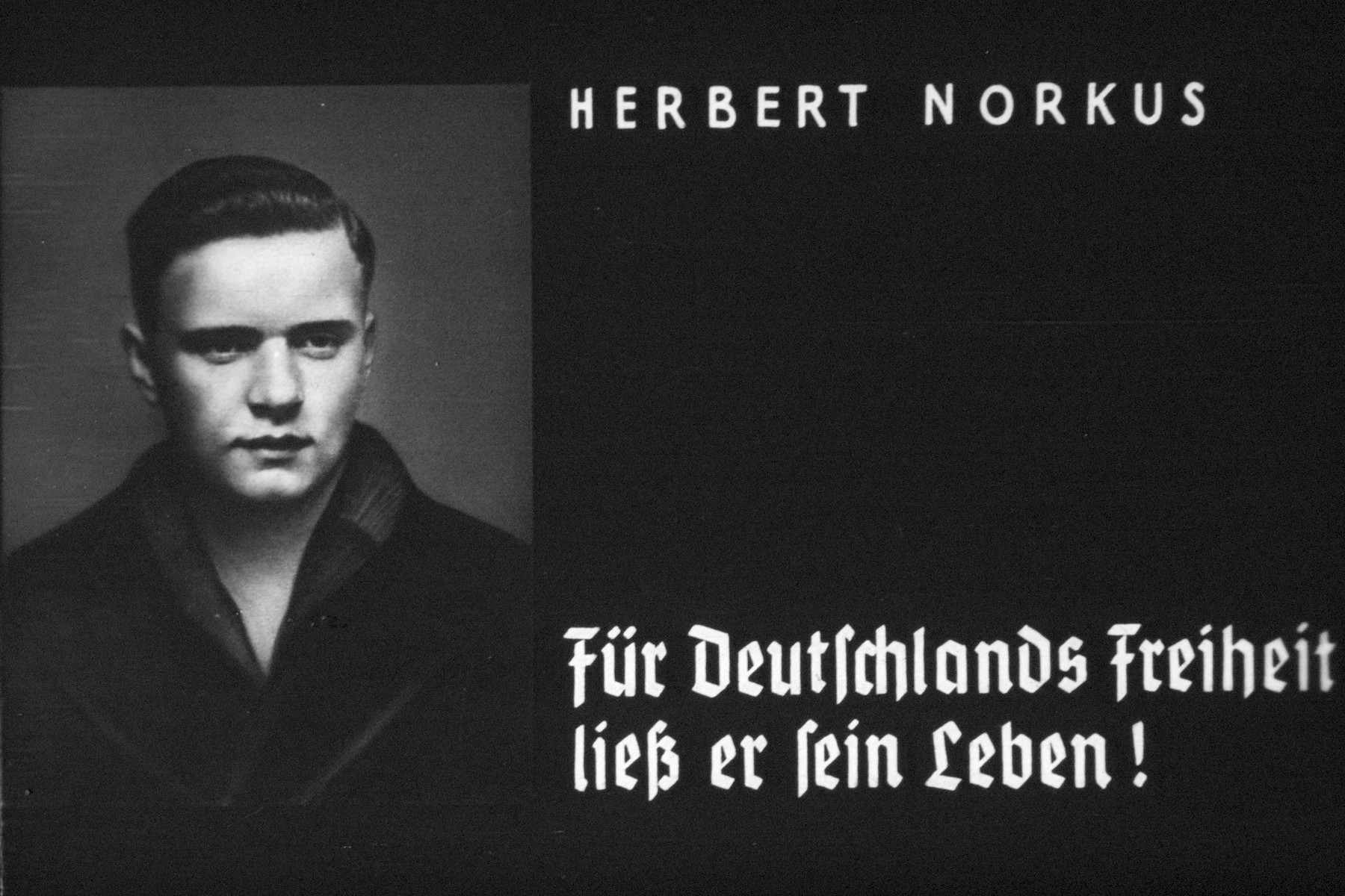 11th slide from a Hitler Youth slideshow about the aftermath of WWI, Versailles, how it was overcome and the rise of Nazism.  Herbert Norkus: Für Deutschlands Freiheit liess er sein Leben! // Herbert Norkus:For Germany's freedom he lost his life!