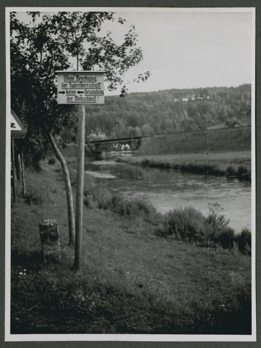 "One photograph from an album of antisemitic signs in Germany.  The sign (in German) reads, ""Ohne Brechung der Judenherrschaft keine Gesundung der Menschheit.""  [Without breaking Jewish domination, there can be no health for humanity.]"