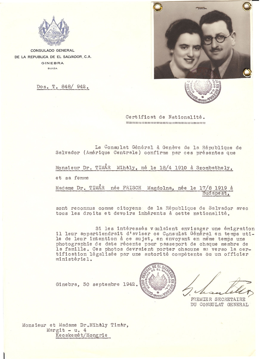 Unauthorized Salvadoran citizenship certificate issued to Dr. Mihaly Timar (b. April 18, 1910 in Szombathely) and his wife Dr. Magdolna (nee Frisch) Timar (b. August 17, 1919 in Budapest) by George Mandel-Mantello, First Secretary of the Salvadoran Consulate in Geneva, and sent to them in Kecskemet.