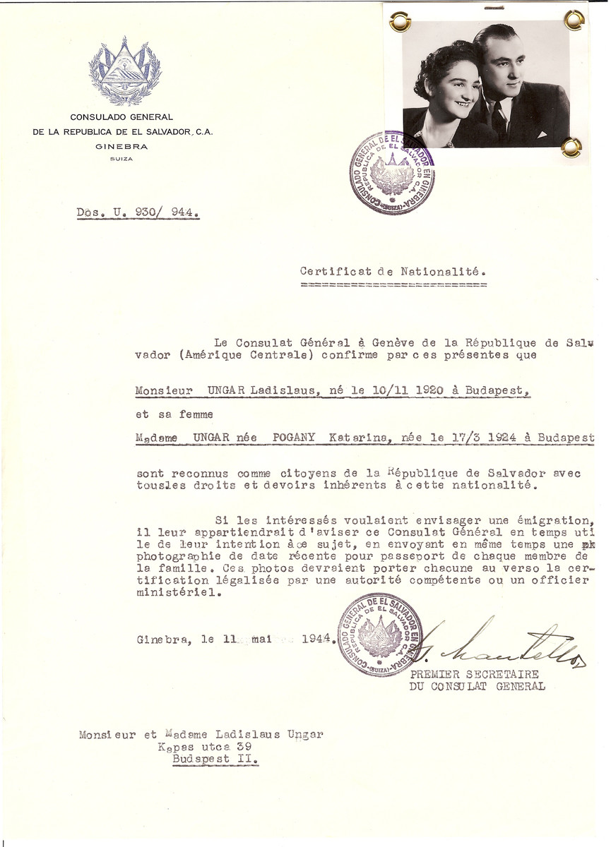 Unauthorized Salvadoran citizenship certificate issued to Ladislaus Ungar (b. November 10, 1920 in Budapest) and his wife Katarina (nee Pogany) Ungar (b. March 17, 1924 in Budapest) by George Mandel-Mantello, First Secretary of the Salvadoran Consulate in Geneva, and sent to them in Budapest.