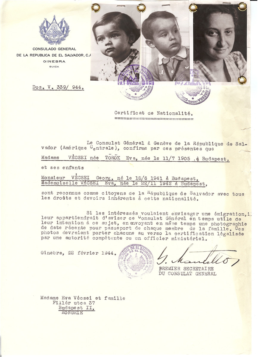 Unauthorized Salvadoran citizenship certificate issued to Eva (nee Torok) Vecsei (July 11, 1905 in Budapest) and her children Georg (b. June 18, 1941) and Eva (b. November 22, 1944) by George Mandel-Mantello, First Secretary of the Salvadoran Consulate in Geneva and sent to them in Budapest.