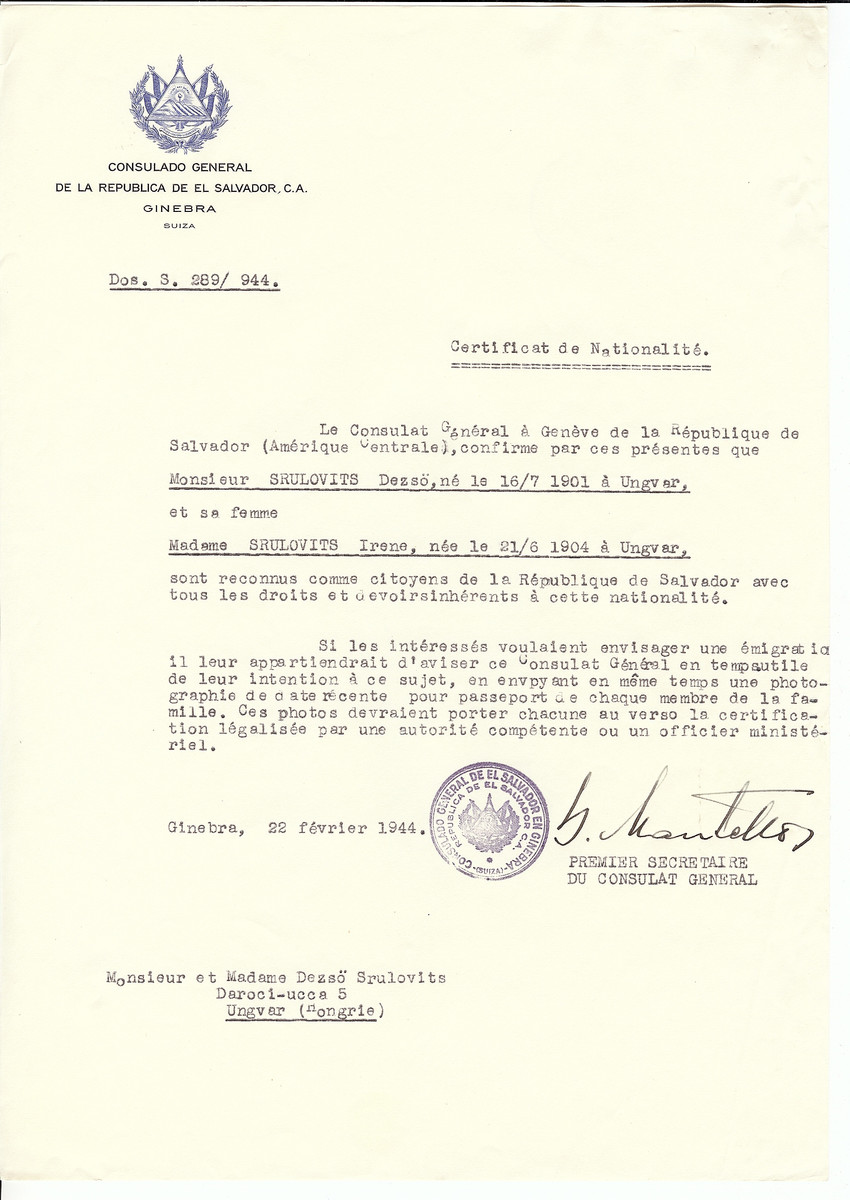 Unauthorized Salvadoran citizenship certificate issued to Dezso Srulovits (b. July 16, 1901 in Ungvar) and his wife Irene Srulovits (b. June 21, 1904 in Ungvar) by George Mandel-Mantello, First Secretary of the Salvadoran Consulate in Geneva, and sent to them in Ungvar.