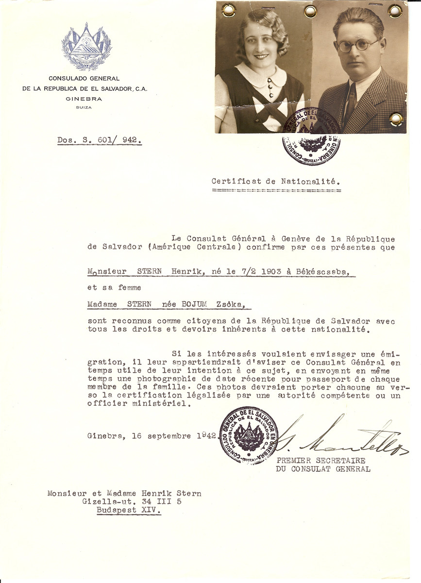 Unauthorized Salvadoran citizenship certificate issued to Henrik Stern (b. February 7, 1903 in Bekescsaba) and his wife Zsoka (nee Bojum) Stern by George Mandel-Mantello, First Secretary of the Salvadoran Consulate in Geneva, and sent to them in Budapest.