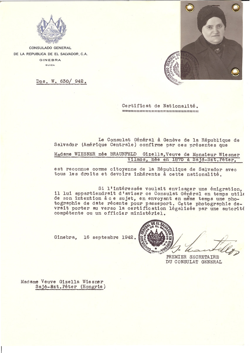 Unauthorized Salvadoran citizenship certificate issued to Gizella (nee Braunfeld) Wiesner (b. 1870 in Sajo-Szt. Peter) by George Mandel-Mantello, First Secretary of the Salvadoran Consulate in Geneva, and sent to her in Sajo-Szt. Peter.  Gizella Wiesner was deported to and perished at Auschwitz before the certificate arrived.