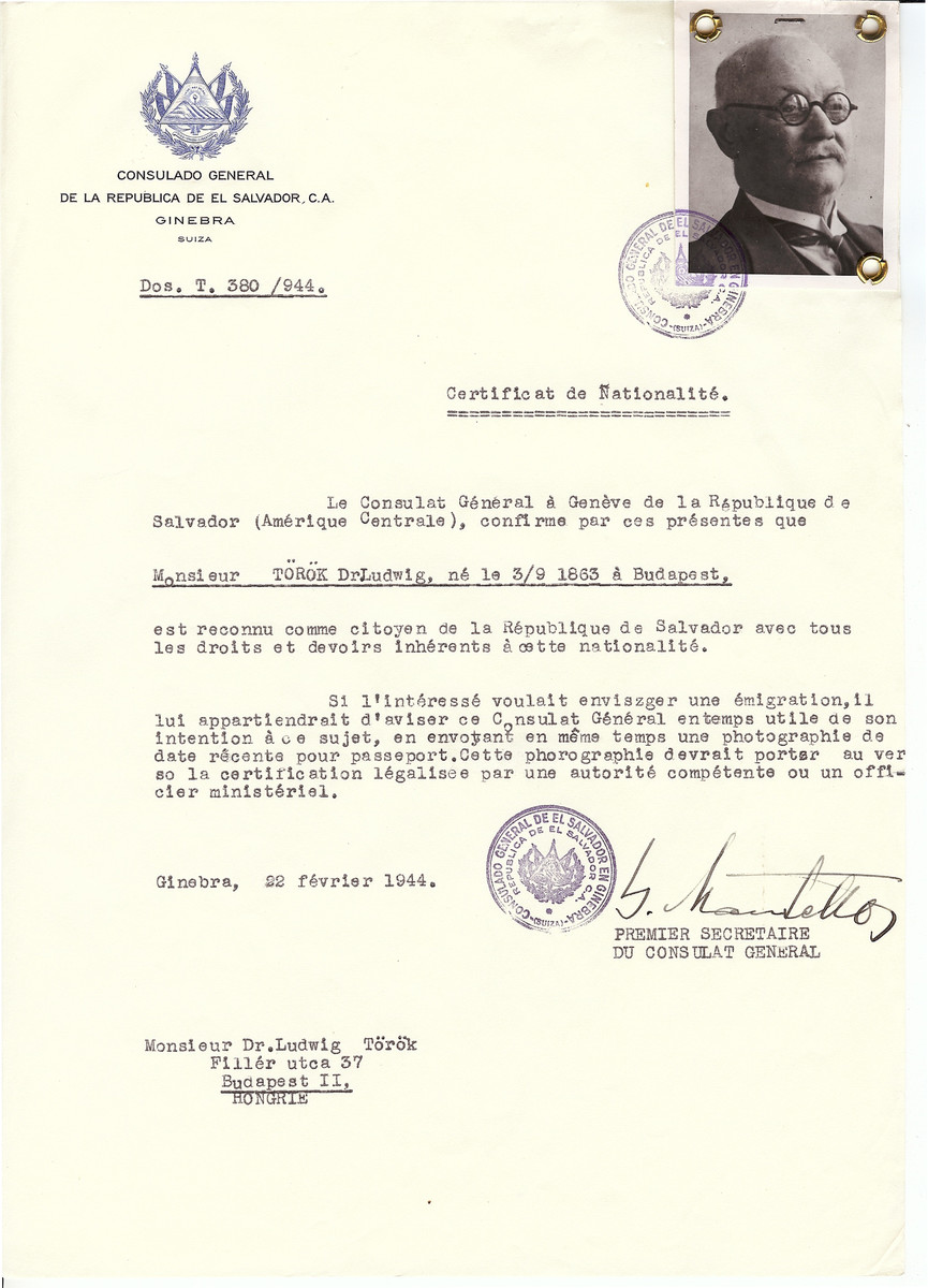 Unauthorized Salvadoran citizenship certificate issued to Dr. Ludwig Torok (b. September 3, 1863 in Budapest) by George Mandel-Mantello, First Secretary of the Salvadoran Consulate in Geneva, and sent to him in Budapest.
