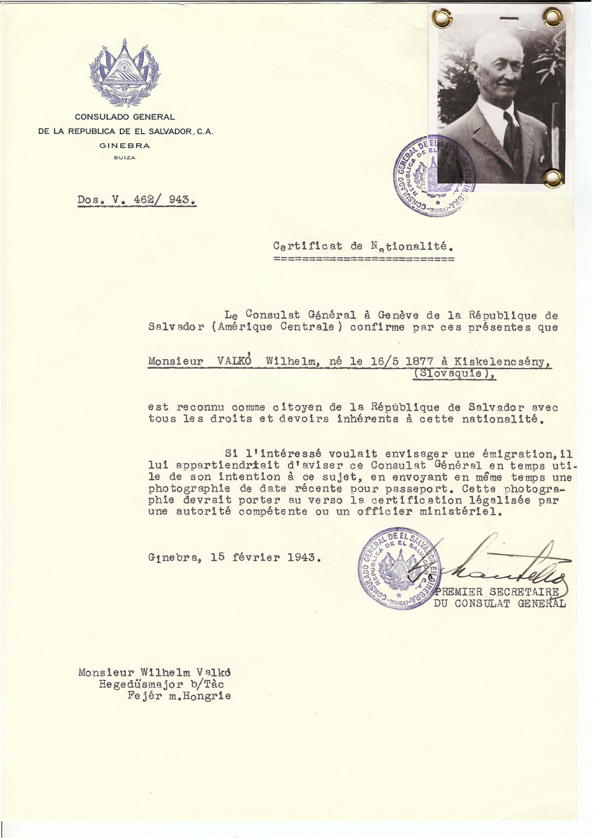 Unauthorized Salvadoran citizenship certificate issued to Wilhelm Valko (b. May 16, 1877 in Kiskelencseny) by George Mandel-Mantello, First Secretary of the Salvadoran Consulate in Geneva, and sent to him in Fejer.