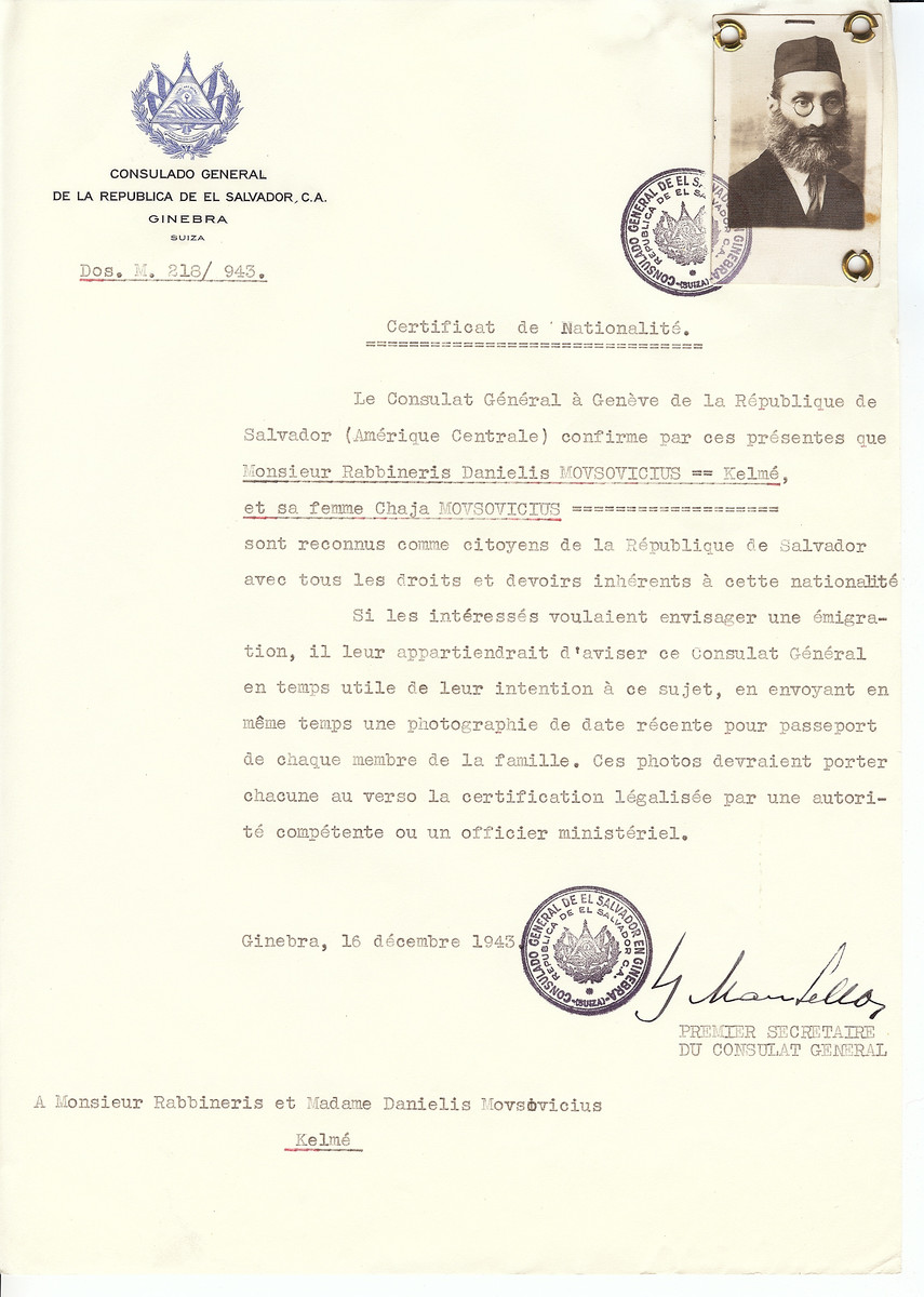 "Unauthorized Salvadoran citizenship certificate issued to Rabbi Danielis Movsovicius and his wife Chaja Movsovicius by George Mandel-Mantello, First Secretary of the Salvadoran Consulate in Switzerland and sent to them in Kelme.  Rabbi Daniel Movsovicius was a famous rabbi and head of the rabbinical college of Kelme in Lithuania .  He was one of the leaders of the ""Musar"" movement, which promoted ethical and spiritual discipline in the practice of Judaism. This Salvadoran citizenship certificate was issued too late to save him. He and his students were executed by the Nazis on July 29, 1941 outside of Kelme."