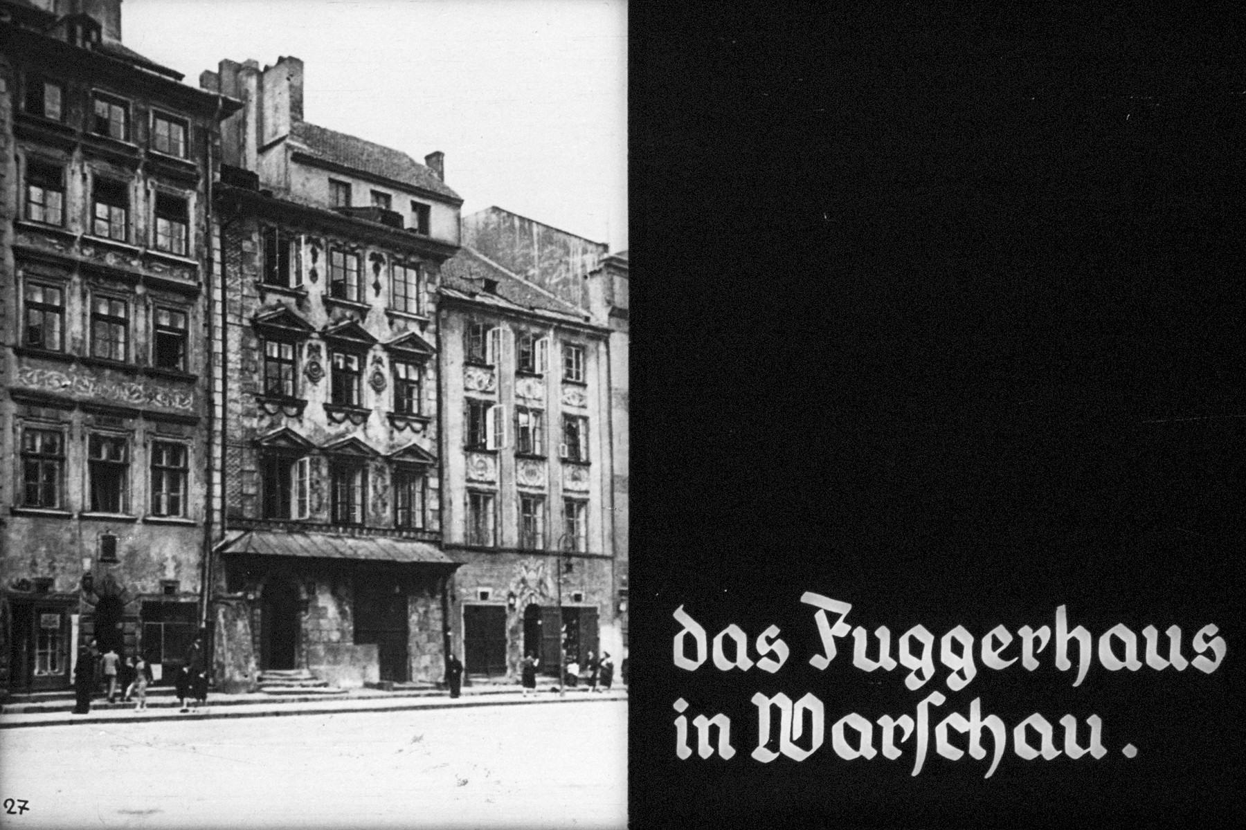 "27th Nazi propaganda slide of a Hitler Youth educational presentation entitled ""German Achievements in the East"" (G 2) das Fuggerhaus in Warschau. //  the Fugger house in Warsaw."