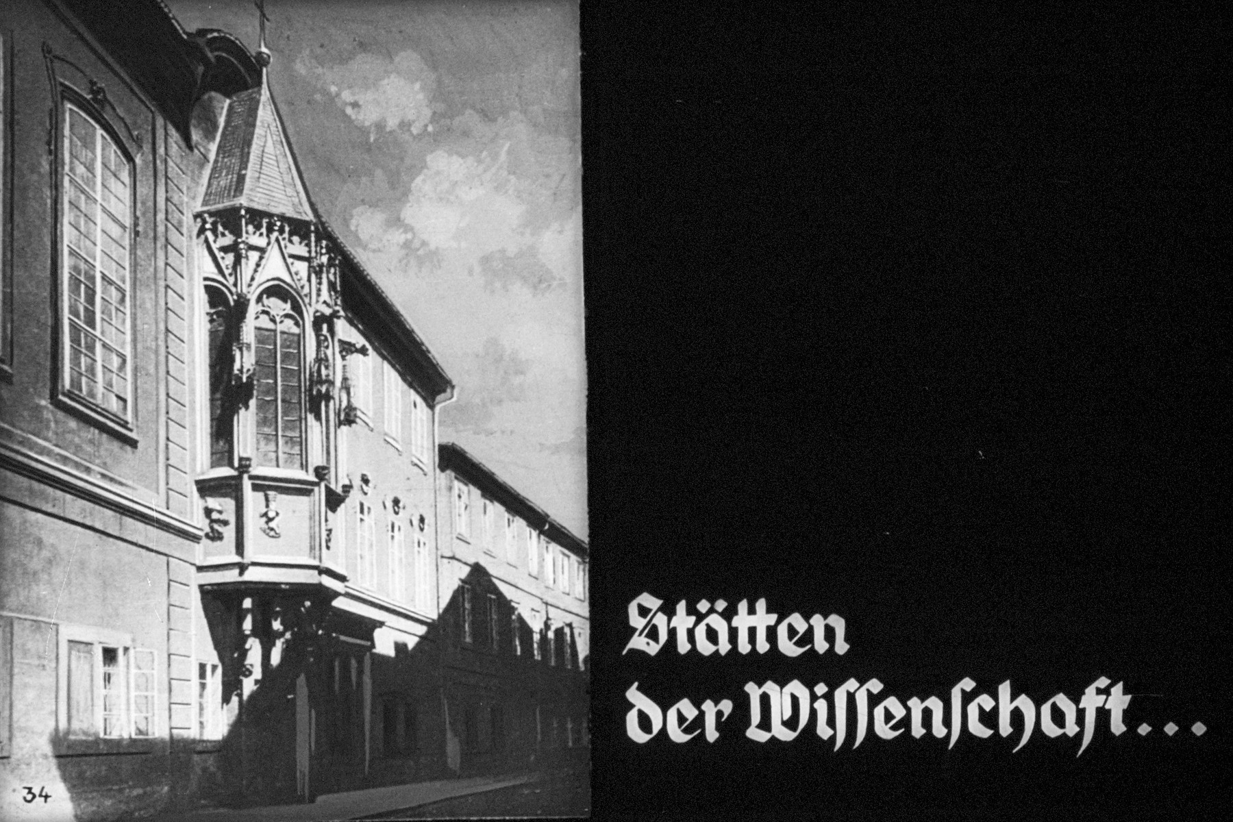 "34th Nazi propaganda slide of a Hitler Youth educational presentation entitled ""German Achievements in the East"" (G 2) Stätten der Wissenschaft... // Places of science ..."