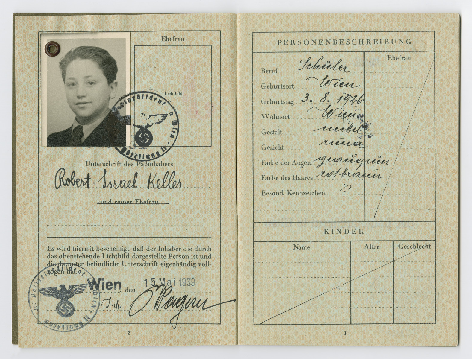 Identification papers issued to Robert Israel Keller stating he was born in Vienna on August 3, 1926.  Israel was not his real middle name, but on August 17, 1938 Nazi officials ordered that all Jewish men assume the middle name Israel, and all Jewish women take the middle name Sara.