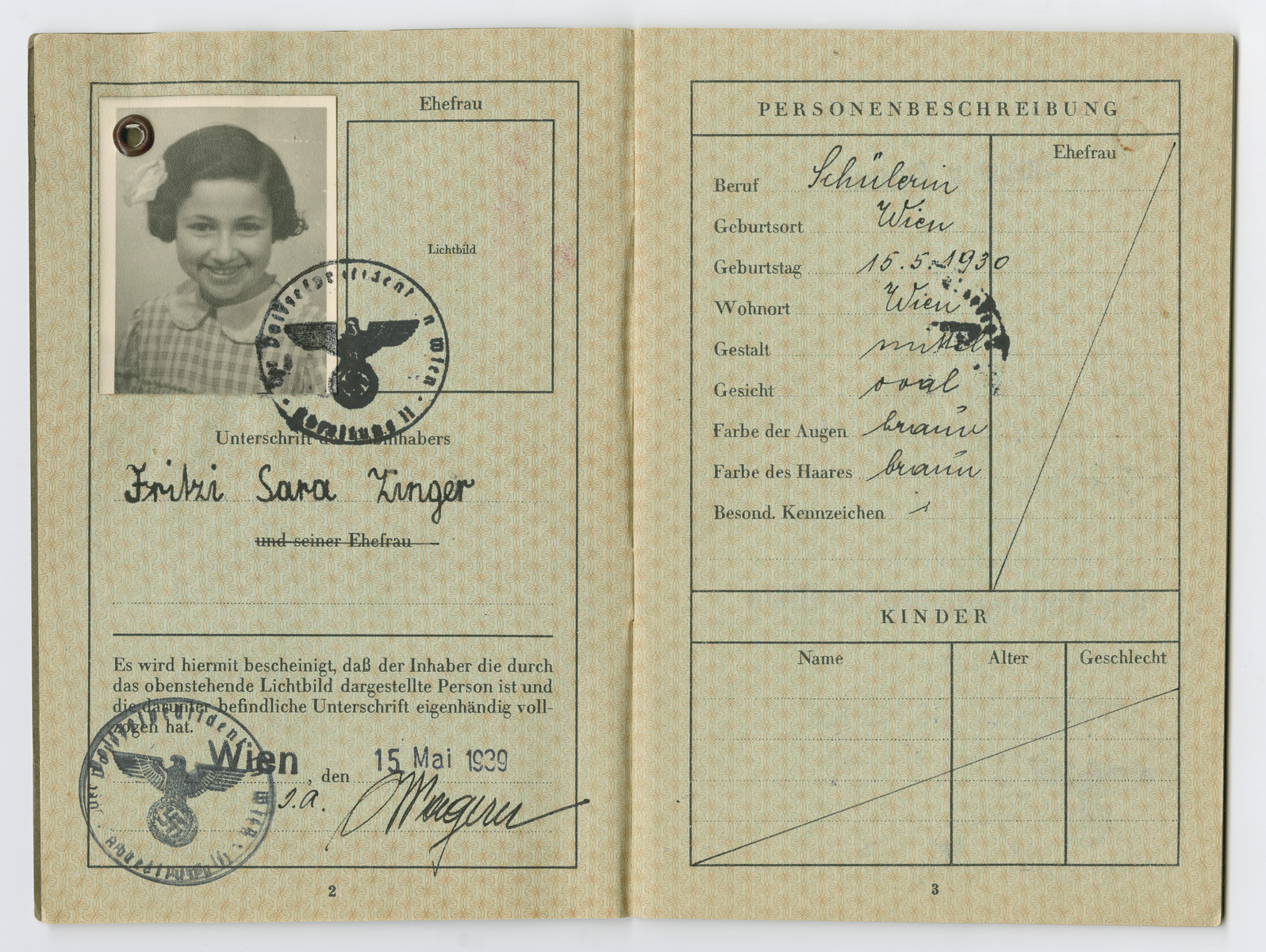 Identification papers issued to Fritzi Sara Zinger stating she was born in Vienna on May 15, 1930.  Sara was not her real middle name, but on August 17, 1938 Nazi officials ordered that all Jewish men assume the middle name Israel, and all Jewish women take the middle name Sara