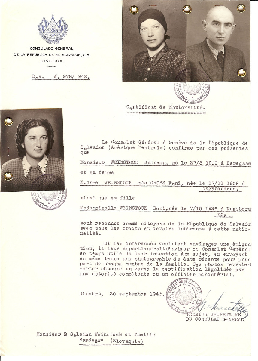 Unauthorized Salvadoran citizenship certificate issued to Salamon Weinstock  (b. 08/27/1900 in Berehovo), his wife Fani (Gross) Weinstock (b. 11/17/1908 in Nagyberezno), and their daughter Rozi (b. 10/17/1926 in Nagyberezno) by George Mandel-Mantello, First Secretary of the Salvadoran Consulate in Switzerland.  The certificate was sent to their residence at Bardegov.