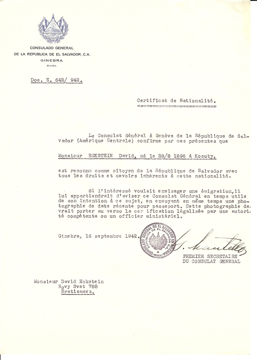 Unauthorized Salvadoran citizenship certificate issued to David Eckstein (b.08/28/1896 in Kosuty) by George Mandel-Mantello, First Secretary of the Salvadoran Consulate in Switzerland.  The certificate was sent to him at his residence at Novy Svet 788, Bratislava.