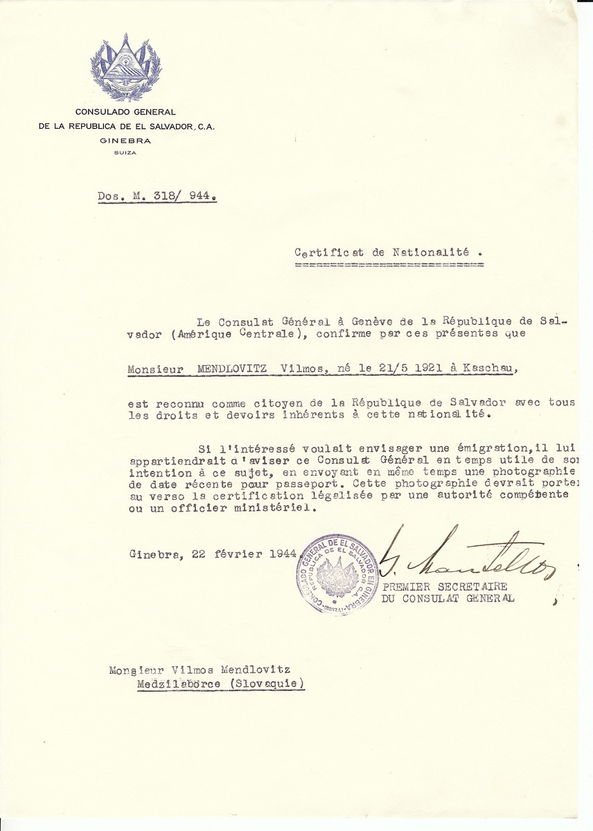 Unauthorized Salvadoran citizenship certificate issued to Vilmos Mendlovitz (b. 05/21/1921 in Kosice) by George Mandel-Mantello, First Secretary of the Salvadoran Consulate in Switzerland.  The certificate was sent to his residence in Medzilaborce.
