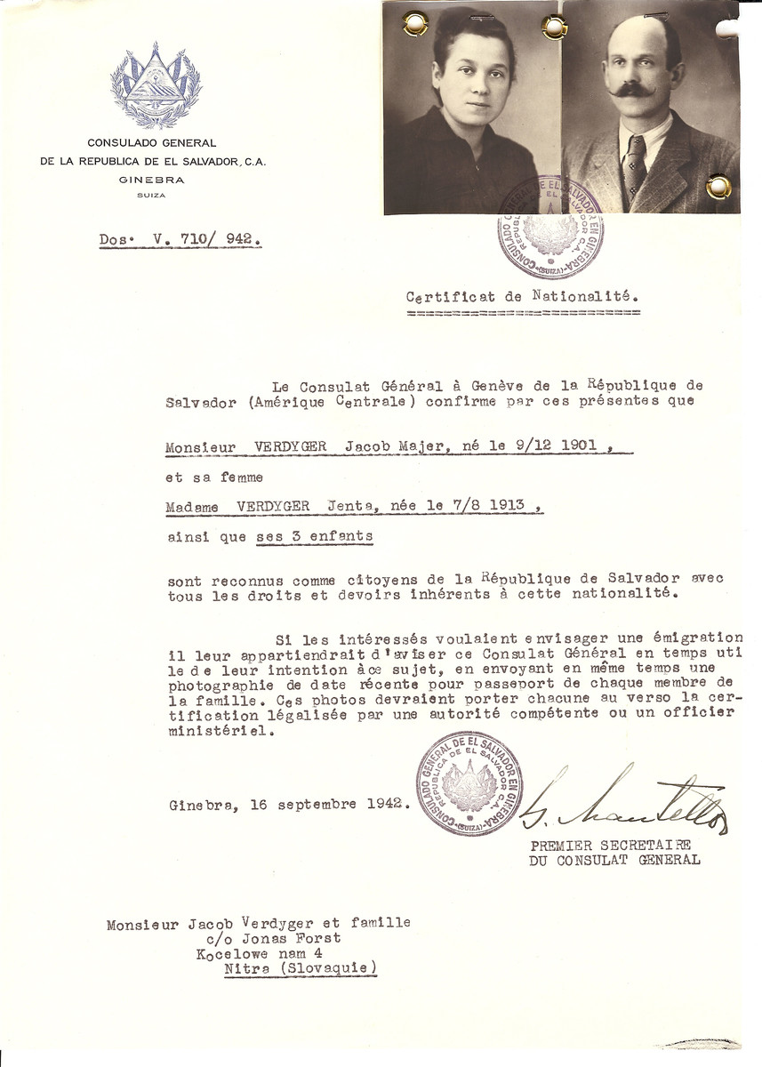 Unauthorized Salvadoran citizenship certificate issued to Jacob Majer Verdyger (b. 12/09/1901), his wife Jents Verdyger (b. 08/07/1913), and their three children by George Mandel-Mantello, First Secretary of the Salvadoran Consulate in Switzerland.  The certificate was sent to their residence at Kocelowe Nam 4, Nitra.