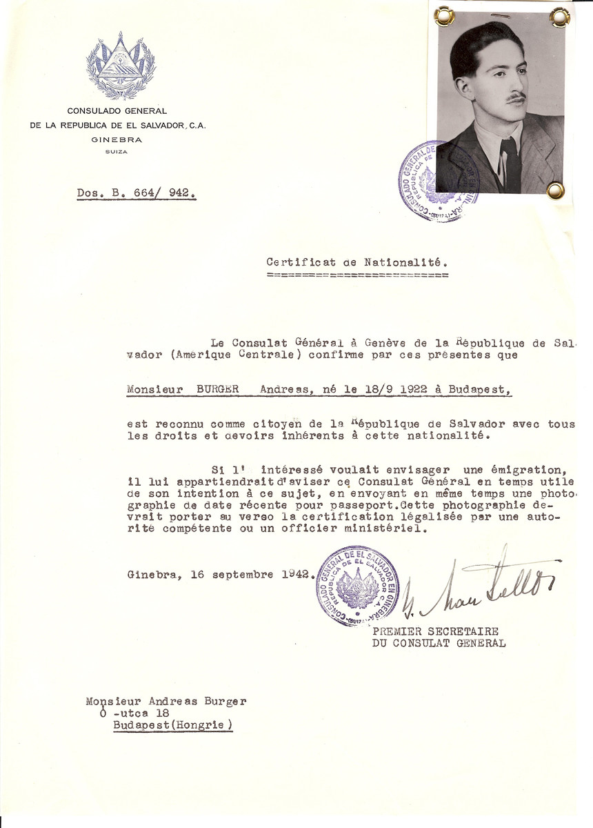 Unauthorized Salvadoran citizenship certificate issued to Andreas Burger (b. Septembre 18, 1922 in Budapest) by George Mandel-Mantello, First Secretary of the Salvadoran Consulate in Switzerland and sent to his residence in Budapest.