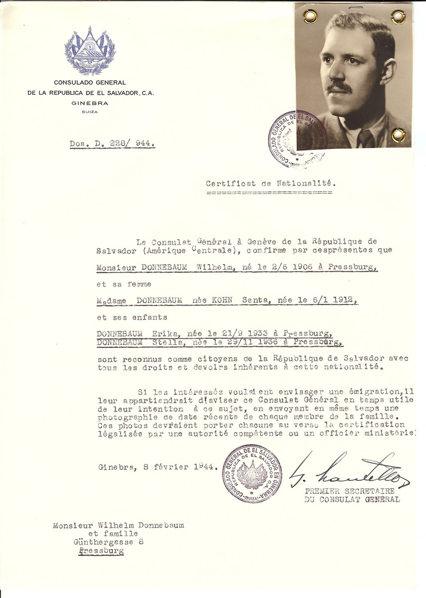 Unauthorized Salvadoran citizenship certificate issued to Dr. Wilhelm Donnebaum (b. June 2, 1906 in Pressburg) and his wife Senta (Kohn) Donnebaum (b. January 6, 1912) and their children Eirka (born September 21, 1933 and Stella (b. November 29, 1926) by George Mandel-Mantello, First Secretary of the Salvadoran Consulate in Switzerland.   The certificate was sent to them in their residence in Pressburg.