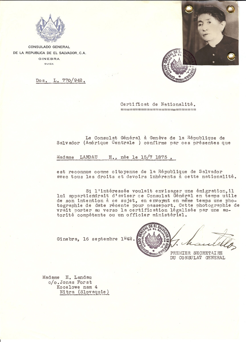 Unauthorized Salvadoran citizenship certificate issued to H. Landau (b. 07/15/1875) by George Mandel-Mantello, First Secretary of the Salvadoran Consulate in Switzerland.  The certificate was sent to her residence at Kocelowe Nam 4, Nitra.
