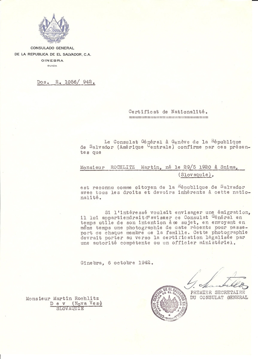Unauthorized Salvadoran citizenship certificate issued to Martin Rochlitz (b. 05/29/1920 in Snima) by George Mandel-Mantello, First Secretary of the Salvadoran Consulate in Switzerland and sent to his residence in Nova Vese.   Martin Rochlitz survived the war in Budapest.