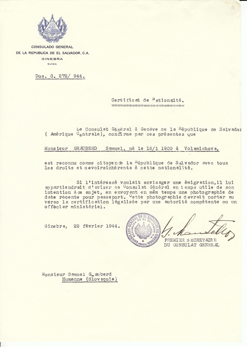 Unauthorized Salvadoran citizenship certificate issued to Samuel Grauberd (b. 01/16/1900 in Volamichova) by George Mandel-Mantello, First Secretary of the Salvadoran Consulate in Switzerland.  The certificate was sent to his residence at Hummenne.