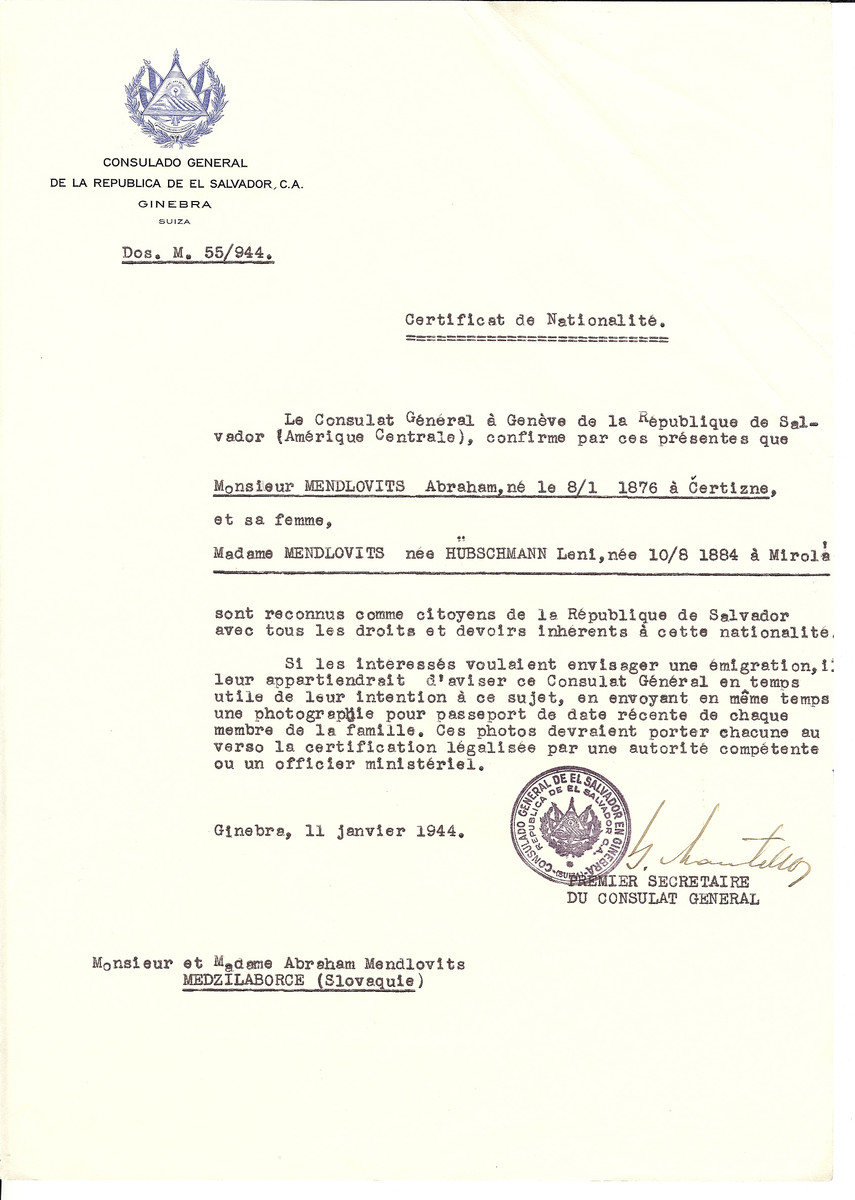 Unauthorized Salvadoran citizenship certificate issued to Abraham Mendlovits (b. 01/08/1876 in Certizne) and his wife Leni (Hubschmann) Mendlovits (b. 08/10/1884 in Mirola) by George Mandel-Mantello, First Secretary of the Salvadoran Consulate in Switzerland.  The certificate was sent to their residence in Medzilaborce.